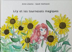 Maison édition Belge - Lilly et les tournesols magiques